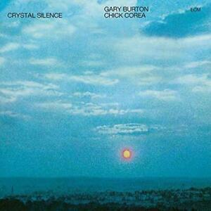 Gary-Burton-Chick-Corea-Crystal-Silence-NEW-CD