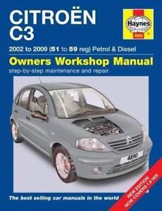 haynes citroen c3 02 09 cool desire sx owners service repair rh ebay co uk Citroen C3 Interior 2015 Citroen C3 Manual
