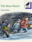 Oxford Reading Tree: Stages 8-11: More Jackdaws Anthologies: The Snow Storm: Snow Storm by Adam Coleman (Paperback, 1992)