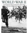World War 2: A Complete Photographic History by Hal Buell (Hardback, 2006)