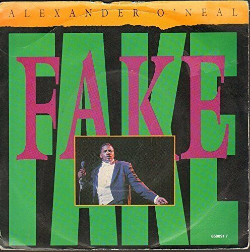 "Alexander O'Neal Fake (UK, 1987)  [7"" Single]"