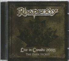 RHAPSODY  - LIVE IN CANADA 2005 ,THE DARK SECRET. / ( STRATOVARIUS,LUCA TURILLI)