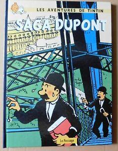 Pastiche Tintin. SAGA DUPONT. Album cartonné 30 pages couleurs. ETAT NEUF