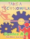 Take a Technowalk: No. 2: To Learn About Mechanisms and Energy by Dr. Peter Williams, Saryl Jacobson (Paperback, 2001)