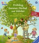 Frühling, Sommer, Herbst und Winter - Mein großes Jahreszeiten-Spielbuch von Frauke Nahrgang (2016, Gebundene Ausgabe)