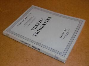 éNergique Touring Club Italiano Venezia Tridentina Volume Xvii° Milano 1951 1°edizione Couleurs Fantaisie