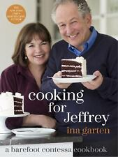 Cooking for Jeffrey: A Barefoot Contessa Cookbook by Ina Garten 2016, Hardcover