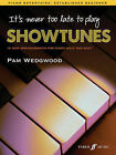 It's Never Too Late to Play Showtunes: Piano Solo by Pamela Wedgwood (Paperback, 2008)