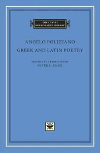 Greek-and-Latin-Poetry-by-Angelo-Poliziano-9780674984578-Brand-New