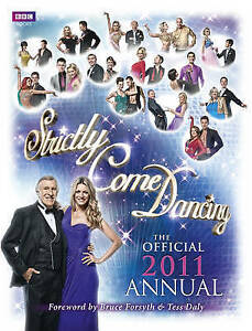 """AS NEW"" Strictly Come Dancing: The Official 2011 Annual, , Book"