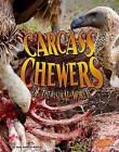 Carcass Chewers of the Animal World by Jody S Rake (Hardback, 2015)