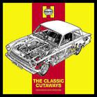 Haynes: The Classic Cutaways by Giles Chapman (Hardback, 2008)