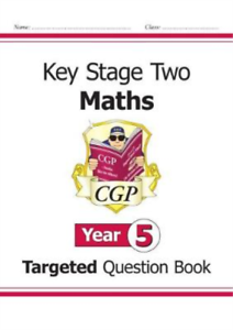 CGP-Books-Ks2-Maths-Targeted-Question-Book-Year-5-BOOK-NEUF