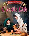 Castle Life by Laura Durman (Paperback, 2013)