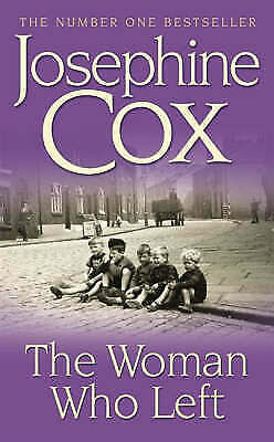 1 of 1 - The Woman Who Left, Josephine Cox | Paperback Book | Acceptable | 9780747266341