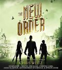 The New Order by Chris Weitz (CD-Audio, 2015)