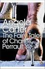 The Fairy Tales of Charles Perrault by Angela Carter (Paperback, 2008)