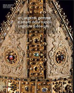 Ori-argenti-gemme-e-smalti-della-Napoli-angioina-1266-1381