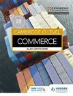 Cambridge O Level Commerce by Alan Whitcomb (Paperback, 2016)