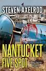 Nantucket Five-Spot: A Henry Kennis Mystery by Steven Axelrod (Hardback, 2015)