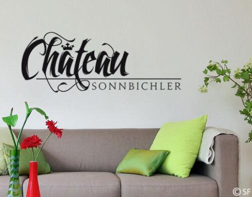 Wandtattoo Sprüche Haus Wohnung Flur Chateau Wunschtexttattoo Wunschtext uss529
