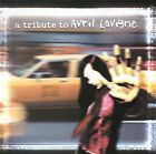 A Tribute to Avril Lavigne by Various Artists (CD, Feb-2003, Big Eye Music)
