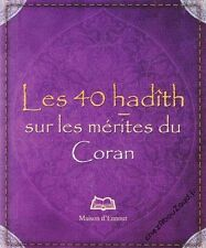 Les 40 Hadith Sur Les Mérites Du Coran livre islam - NEUF