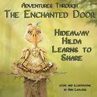 Adventures Through the Enchanted Door Hideaway Hilda by Ann Lauwers (Paperback / softback, 2014)