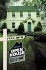 Open House: A Mystery Novel by Fran Silver (Paperback, 2009)