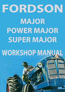 fordson major power major super major workshop manual ebay rh ebay com au Britain's Fordson Major Tractor 128F Britain's Fordson Major Tractor 128F
