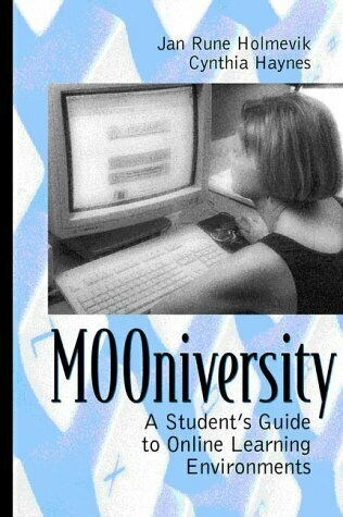 MOOniversity : A Student's Guide to Online Learning Environments-ExLibrary