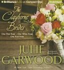 The Clayborne Brides: One Pink Rose, One White Rose, One Red Rose by Julie Garwood (CD-Audio, 2015)