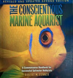 Vintage Book The Conscientious Marine Aquarist A Commonsense 2nd Ed 2008 HC DJ
