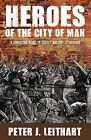 Heroes of the City of Man: A Christian Guide to Select Ancient Literature by Peter J Leithart (Paperback / softback, 1999)
