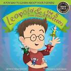 Leopold & the 5 Senseteers  : Flour Power by Joshua Tabachnick (Paperback / softback, 2015)