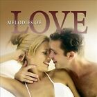 Melodies of Love [Fast Forward] by Various Artists (CD, Jul-2007, Signature)