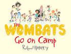 The Wombats Go on Camp by Roland Harvey (Hardback, 2013)