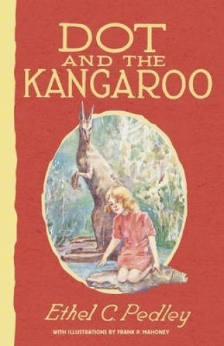 1 of 1 - Dot and the Kangaroo by Ethel Pedley (Paperback, 2014)
