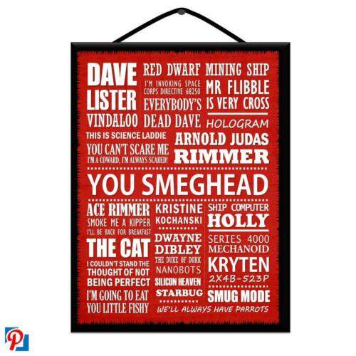 """CLASSIC TV COMEDY /""""RED DWARF/"""" POSTER PLAQUE//WOODEN SIGN*TYPOGRAPHY*WALL ART*CHIC"""