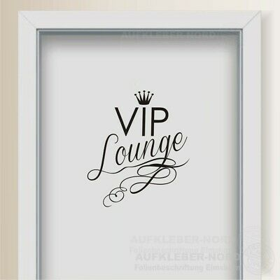 VIP Lounge Krone Wandtattoo 30cm A14 Türaufkleber Spruch Bad WC Toilettendeckel