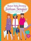 Sticker Dolly Dressing Fashion Designer Autumn Collection by Fiona Watt (Paperback, 2014)