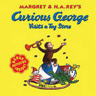 Margret & H.A. Rey's Curious George Visits a Toy Store by Margret Rey, H A Rey (Hardback, 2002)