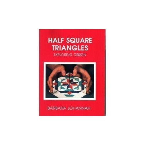 Half Square Triangles by Johannah, Barbara Book The Fast Free Shipping