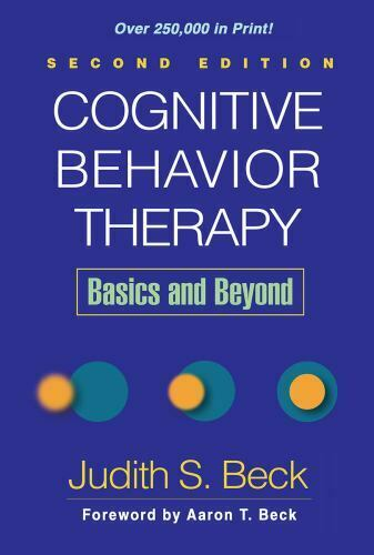 Cognitive Behavior Therapy, Second Edition: Basics and Beyon