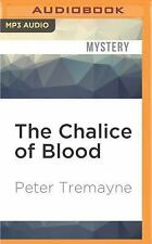 Sister Fidelma: The Chalice of Blood by Peter Tremayne (2016, MP3 CD,...
