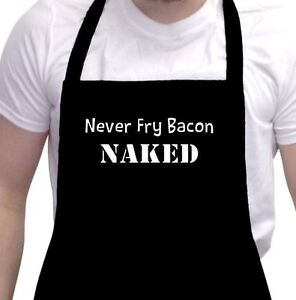 Funny apron never fry bacon naked BBQ bar kitchen black