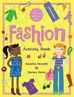 Fashion: Activity Book by Catriona Clarke (Paperback, 2011)