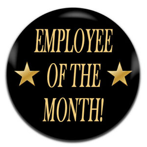 25mm Pin Button Badge Lazy Employee Of The Month Staff Hardly Working 1 Inch