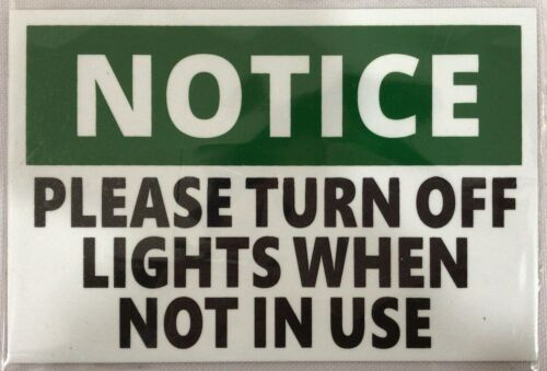 -Ref-AM WHITE aluminium 4X6 PLEASE TURN OFF THE LIGHTS SIGN