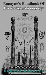 Ronayne-039-s-Handbook-of-Freemasonry-With-Appendix-Paperback-by-Ronayne-Edmo